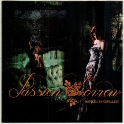 "PASSION FOR SORROW ""Rotting Immortality"""