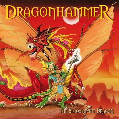"DRAGONHAMMER ""The Blood of the Dragon (MMXV edition)"""