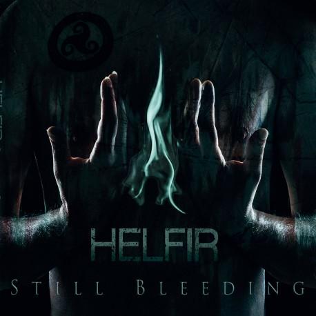 """HELFIR """"Still Bleeding"""""""