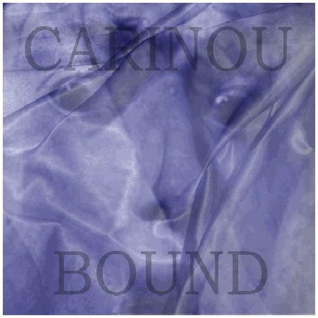 "CARINOU ""Bound"""