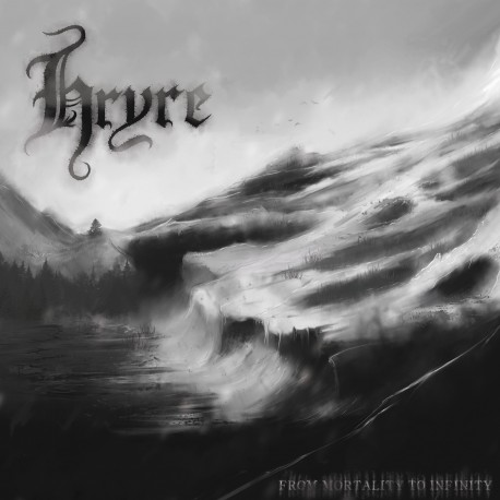 "HRYRE ""From Mortality to Infinity"""