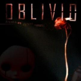 """OBLIVIO """"Dreams are distant memories"""""""