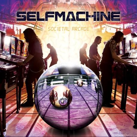 "SELFMACHINE ""Societal Arcade"""