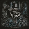 "ALTERED SHADE ""The Path of Souls"""