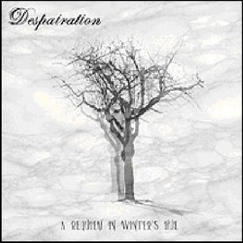 "DESPAIRATION ""A requiem in Winter's hue"