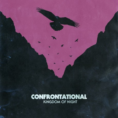 "CONFRONTATIONAL ""Kingdom of Night"""