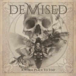 "DEMISED ""A Warm Place to Stay"""