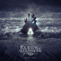 "ELEGY OF MADNESS ""New Era"""