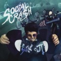 "SOCIAL CRASH ""Burn Out"""