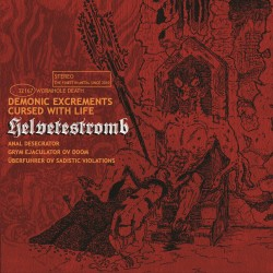 "HELVETESTROMB ""Demonic Excrements Cursed with Life"""