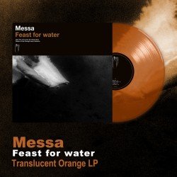 "MESSA ""Feast for Water"" color LP"