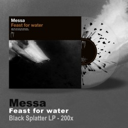 "MESSA ""Feast for Water"" LP splatter nero"