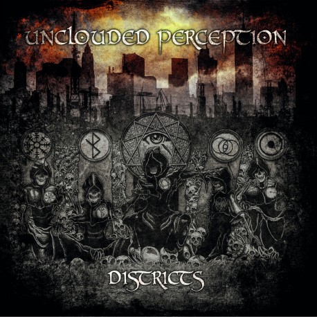 "UNCLOUDED PERCEPTION ""Districts"""