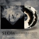 "SLOW ""IV - Mythologiae"" - Black and Cream DLP"