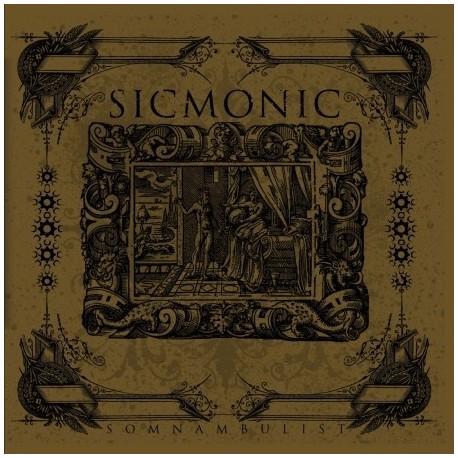 "SICMONIC ""Somnambulist"""