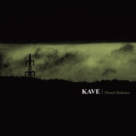 "KAVE ""Dismal Radiance"""