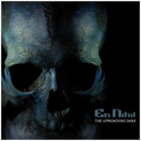"""EN NIHIL """"The Approaching Dark"""""""