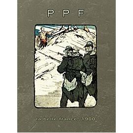 "PPF ""La belle France, 1900"""