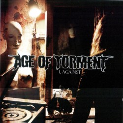 "AGE OF TORMENT ""I, Against"" CD"
