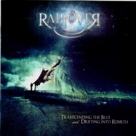 "RAINOVER ""Trascending the Blue and Drifting into Rebirth"""