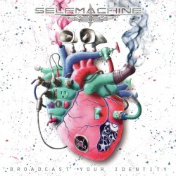 "SELFMACHINE ""Broadcast your Identity"""
