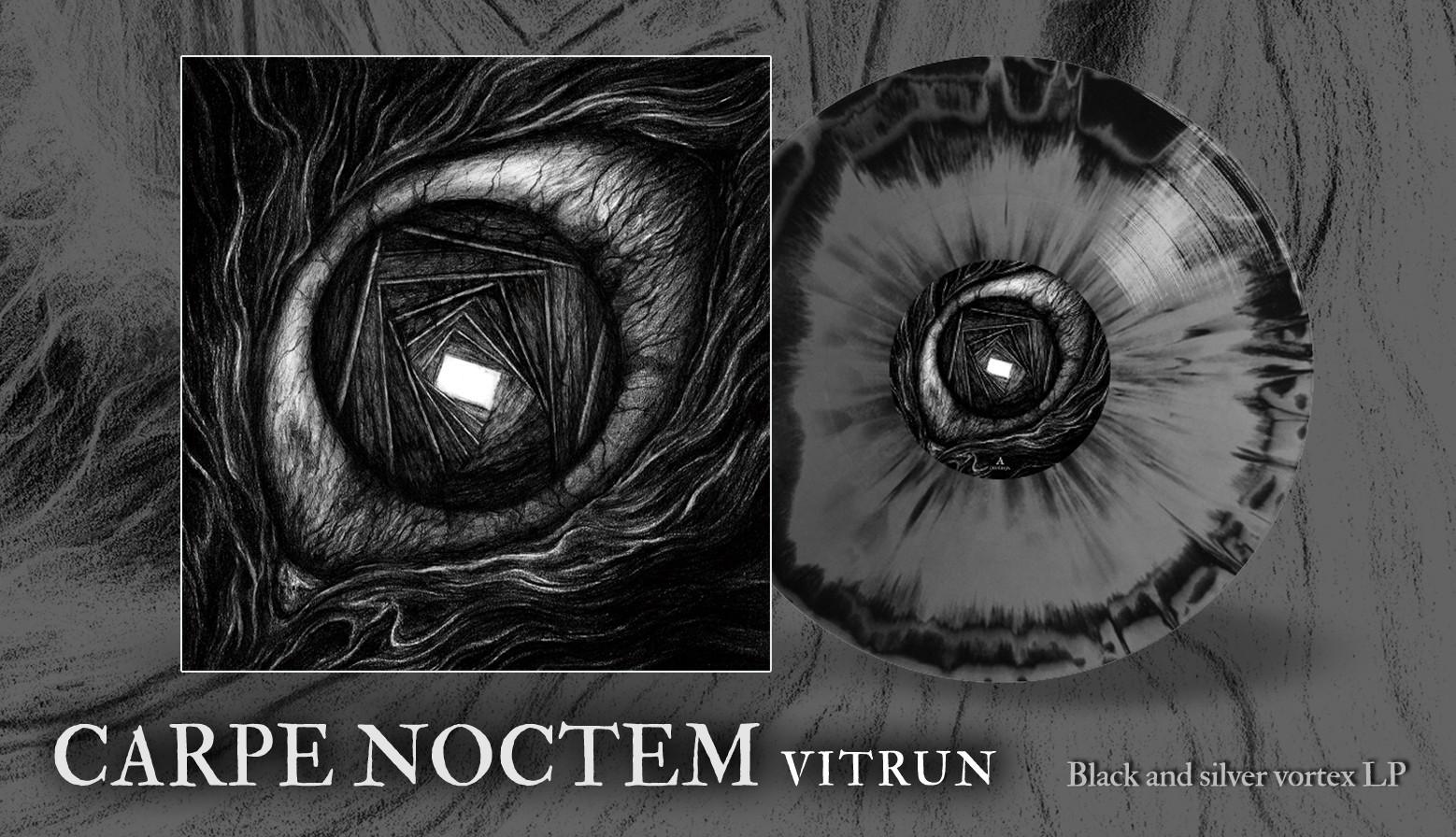 """Carpe Noctem """"Vitrun"""""""