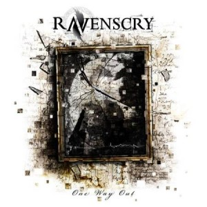 "RAVENSCRY ""One way out"""
