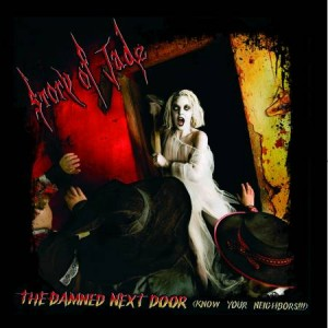 "STORY OF JADE ""The damned next door"""