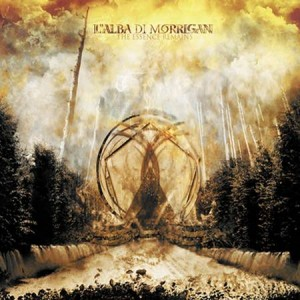 "L'ALBA DI MORRIGAN ""The Essence Remains"""