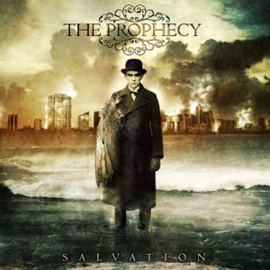 "THE PROPHECY ""Salvation"""