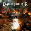 "DRAGONHAMMER ""The X Experiment"""