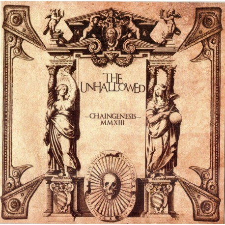 "THE UNHALLOWED ""Chaingenesis"""