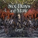 "SIX DAYS OF MAY ""Lymph"""