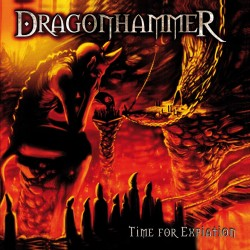 "DRAGONHAMMER ""Time for Expiation (MMXV edition)"""