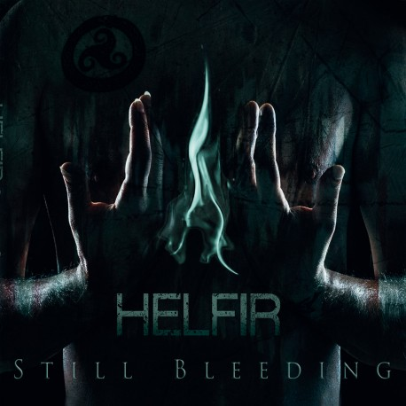 "HELFIR ""Still Bleeding"""