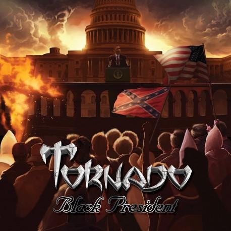 """TORNADO """"Black President"""""""