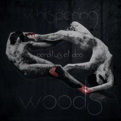 """WHISPERING WOODS """"Perditus et Dea"""""""