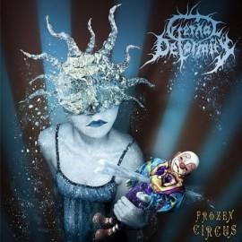 """ETERNAL DEFORMITY """"Frozen Circus"""""""