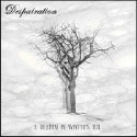 "DESPAIRATION ""A requiem in Winter's hue"