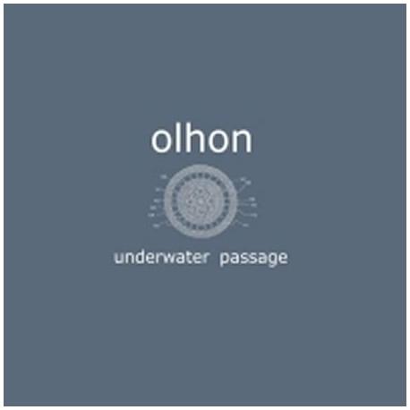 """OLHON """"Underwater passage"""""""