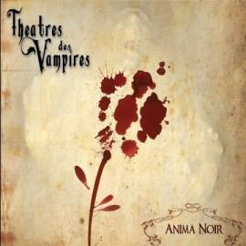 "THEATRES DES VAMPIRES ""Anima Noir"""