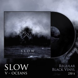 "SLOW ""V - Oceans"" LP"