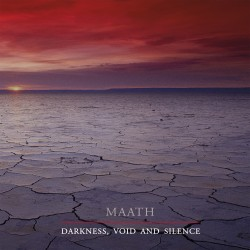 "MAATH ""Darkness, Void and Silence"""
