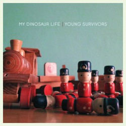 "MY DINOSAUR LIFE ""Young Survivors"""