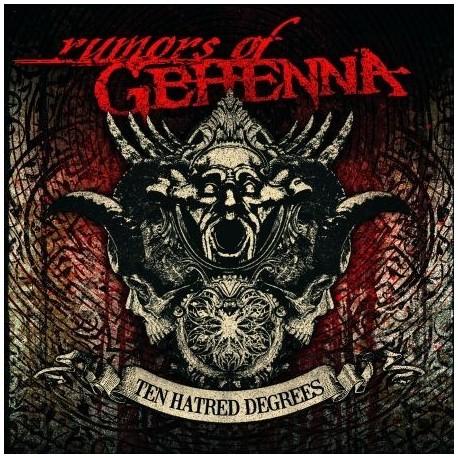 "RUMORS OF GEHENNA ""Ten Hatred Degrees"""