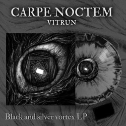 "CARPE NOCTEM ""Vitrun"" LP (black&silver vortex)"