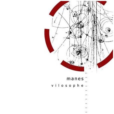 "MANES ""Vilosophe"""