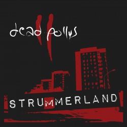 "DEAD POLLYS ""Strummerland"""