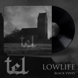 "TEL ""Lowlife"" LP (black)"