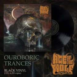"AGE OF THE WOLF ""Ouroboric Trances"" LP"